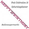 Geburtstagsbanner Pink Celebration 18 zum 18. Geburtstag
