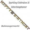 Geburtstagsbanner Sparkling Celebration 18 zum 18. Geburtstag