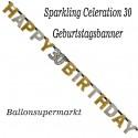 Geburtstagsbanner Sparkling Celebration 30 zum 30. Geburtstag
