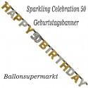 Geburtstagsbanner Sparkling Celebration 50 zum 50. Geburtstag