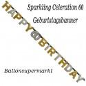 Geburtstagsbanner Sparkling Celebration 60 zum 60. Geburtstag