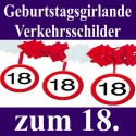 Geburtstagsgirlande zum 18. Geburtstag, Verkehrsschilder 18