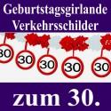 Geburtstagsgirlande zum 30. Geburtstag, Verkehrsschilder 30