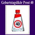 Geburtstagslikör Saure Kirsche zum 40. Geburtstag