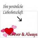 Grußkarte als Liebesbotschaft, Forever and Always