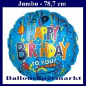 Happy Birthday To You, großer Folienballon, blau, Rundballon, mit Helium zum Geburtstag