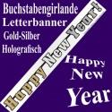 Silvesterdeko Buchstabengirlande Happy New Year, Holografisch