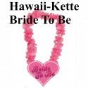 Hawaiikette Bride To Be zu Hen Party, Junggesellinnenabschied