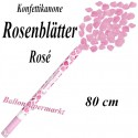 Rosenblätter Regen, Rosenblätter-Kanone, Rosa