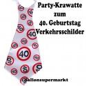 Riesen-Krawatte Verkehrsschild 40  zum 40. Geburtstag