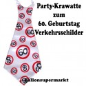 Riesen-Krawatte Verkehrsschild 60  zum 60. Geburtstag