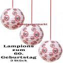 Lampions, Verkehrsschild 60 zum 60. Geburtstag , 3er Set