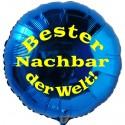 Bester Nachbar der Welt! Blauer Rundluftballon aus Folie mit Ballongas-Helium