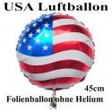 Luftballon USA Flagge, Folienballon Rund, 45 cm, ohne Ballongas