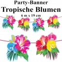 Party-Banner tropische Blumen, Dekoration, Mottoparty Hawaii, Beachparty, 6 Meter