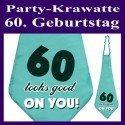 Party-Krawatte zum 60. Geburtstag, 60 looks good on you, Türkis