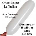 Riesen-Banner Luftballon 150 cm x 60 cm, Weiß