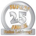 Riesen-Dekoschild Super! 25 Jahre - Stolze Leistung zur Silberhochzeit