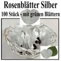 Rosenblätter Silber, mit grünen Blättern, 100 Stück