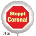 Stoppt Corona! Luftballon aus Folie, Stoppschild, 70 cm, inklusive Helium-Ballongas