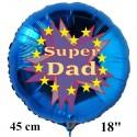 Super Dad. Rundluftballon, blau, 45 cm, aus Folie zum  Vatertag mit Ballongas-Helium