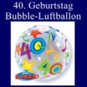 40. Geburtstag, Bubble Luftballon (mit Helium)