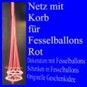 Fesselballon-Netz mit Korb, Rot