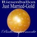 Riesenballon Hochzeit, Just Married, Hochzeitsballon in Gold