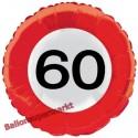 Luftballon aus Folie zum 60.Geburtstag, Verkehrsschild, Zahl 60, mit Helium-Ballongas
