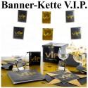 Banner-Kette V.I.P.-Party, 6 Meter