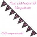 Wimpelkette Pink Celebration 18, Dekoration 18. Geburtstag