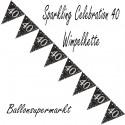 Wimpelkette Sparkling Celebration 40, Dekoration 40. Geburtstag