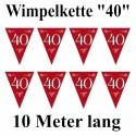 Wimpelkette 40 rubinrot, Dekoration 40. Hochzeitstag, Rubinhochzeit, 40. Geburtstag