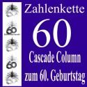 Zahlenkette Zahl 60, Geburtstagsdekoration, Kaskade zum 60. Geburtstag