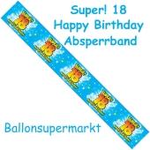Absperrband, Super! 18 Happy Birthday zum 18. Geburtstag