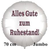 Alles Gute zum Ruhestand! 70 cm großer weißer Satin-Luftballon aus Folie inklusive Helium