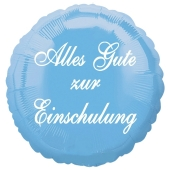 Alles Gute zur Einschulung. Hellblauer Luftballon aus Folie, 45 cm, ohne Helium zum Schulanfang