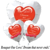 "Valentinstag Ballon-Bouquet ""Our Love! Dream that never ends!"""