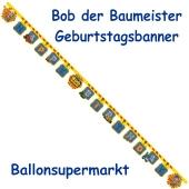 Kindergeburtstagsbanner Bob der Baumeister