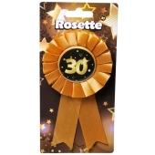 Rosette zum 30. Geburtstag, schwarz/gold