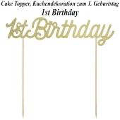 1. Geburtstag Cake Topper 1st Birthday Gold