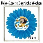 Rosette Bayrische Wochen Dekoration, O'zapft is, 60 cm, schwer entflammbar