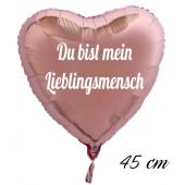 Du bist mein Lieblingsmensch, 45 cm ohne Helium
