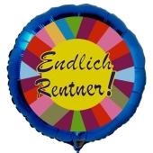 Endlich Rentner, blauer Luftballon aus Folie inklusive Helium
