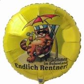 Endlich Rentner! Willkommen im Ruhestand. Luftballon aus Folie mit Ballongas-Helium. Ballongrüße