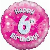 Luftballon aus Folie zum 6. Geburtstag, Happy 6th Birthday Pink
