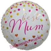 Best Mum, holografischer Luftballon aus Folie mit Helium