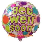 Get well soon - Gute Besserung, Luftballon aus Folie ohne Helium-Ballongas