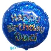 Happy Birthday Dad, Luftballon zum Geburtstag mit Helium