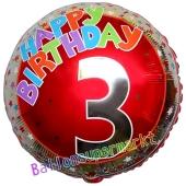 Luftballon aus Folie zum 3. Geburtstag, Happy Birthday Milestone 3, inklusive Ballongas